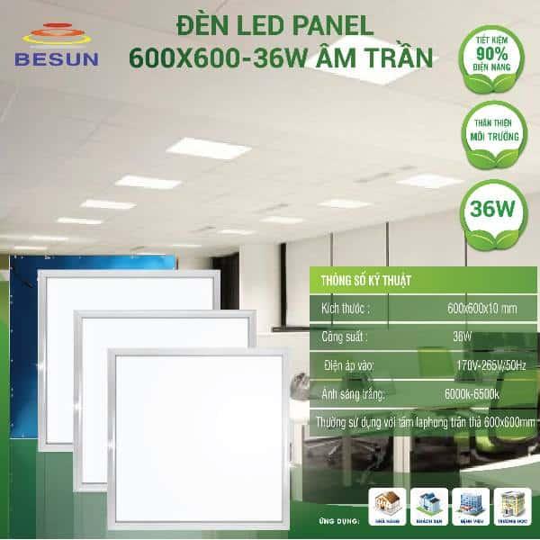 đèn led panel 600x600 36W Besun led light